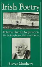 Irish Poetry: Politics, History, Negotiation: The Evolving Debate,-ExLibrary