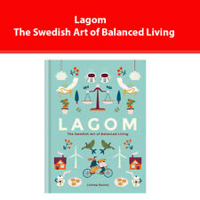 Lagom The Swedish Art of Balanced Living by Linnea Dunne book NEW 9781856753746
