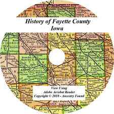1910 History & Genealogy of FAYETTE COUNTY IOWA West Union IA Families