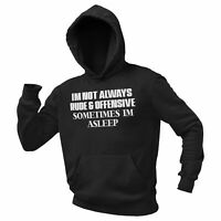 Im Not Always Rude And Offensive Funny Hoodie Graphic Game Novelty Hoody Sweater