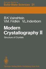 Modern Crystallography II : Structure of Crystals 21 by V. L. Indenbom, V. M....