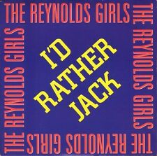"THE REYNOLDS GIRLS i'd rather jack/instrumental PWL 25 uk pwl 1989 7"" PS EX/EX"