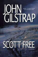 Scott Free: A Thriller by the Author of Even Steven and Nathan's Run (Paperback