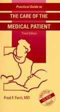 Practical Guide to the Care of the Medical Patient Ferri, Fred F. Spiral-bound