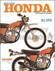 1973-1978 Honda XL175 Repair Manual XL 175 1974 1975 Shop Service Book Cycleserv