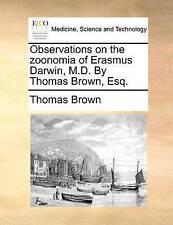 Osservazioni sull' ZOONOMIA di Erasmo Darwin, M.D. da Thomas Brown, esq. da B
