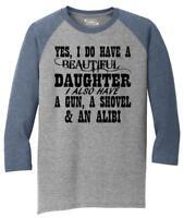 Mens Yes I Do Have Beautiful Daughter & Gun Shovel Backyard Funny Gun Shirt 3/4