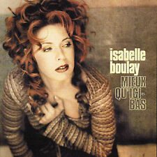 """ISABELLE BOULAY """"Mieux Qu'Ici-Bas"""" cd"""