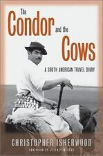 The Condor and the Cows: A South American Travel Diary-ExLibrary