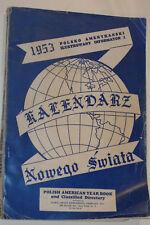 VTG 1953 POLISH AMERICAN YEARBOOK! DIRECTORY! NYC AREA! ADS! CALENDAR! KALENDARZ