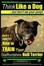 Staffordshire Bull Terrier Staffordshire Bull Terrier Training by Pearce Paul Al
