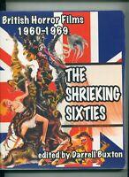 British Horror Films 1960-1969 The Shrieking Sixties ed by Darrell Buxton PHOTOS