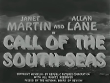 Call of the South Seas 1944 Janet Martin, Allan Lane Action Drama DVD
