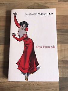 Don Fernando By W.Somerset Maugham (Paperback, Like New)