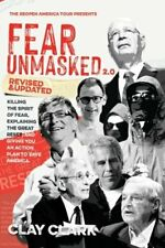 Fear Unmasked 2.0 by Clay Clark: New