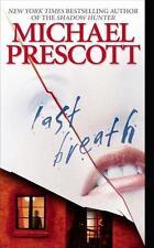 Last Breath by Michael Prescott (2001, Hardcover) J17