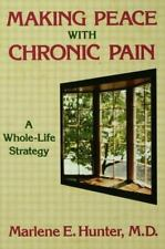 Making Peace with Chronic Pain: A Whole-Life Strategy-ExLibrary