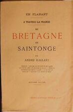 De Bretagne en Saintonge, par A. Hallays éd Pellerin 1930 Vendée Aunis Saintonge