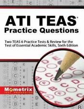 Ati Teas Practice Questions : Two Teas 6 Practice Tests & Review for the Test of