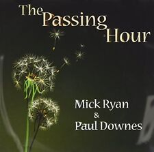 Mick Ryan and Paul Downes - The Passing Hour [CD]