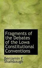 Fragments of the Debates of the Lowa Constitutional Conventions: By Benjamin ...