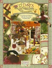 Debbie Mumm : 12 DAYS OF CHRISTMAS Quilting / Sewing Craft Book