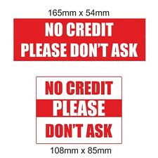 2 No Credit Please Don't Ask Laminated Stickers Shop Taxi Cafe Takeaway Pub Bar
