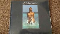 1988 HARDBACK BOOK - THE PIRELLI CALENDER ALBUM  212 pages BRAND NEW AND SEALED