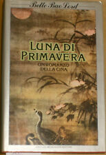 Bao Lord, LUNA DI PRIMAVERA, cina, Mondadori 1982