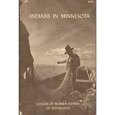 INDIANS IN MINNESOTA 1974 PB League of Women Voters of MN pictures I1