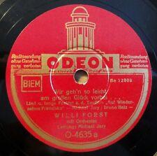 """Willi Forst - Wir geh´n so leicht... - Was ich mit... - ODEON - /10"""" 78 RPM"""