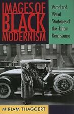 Images of Black Modernism: Verbal and Visual Strategies of the Harlem-ExLibrary