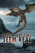 When Dreams Seem Real by Emma Mai Sowter | Paperback Book | 9781786293268 | NEW