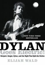 Dylan Goes Electric! by Elijah Wald Hardcover Book (English)