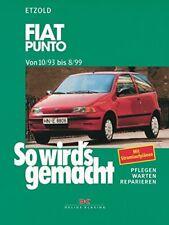 Etzold: Fiat Punto 10/93 - 8/99: So wird's gemacht Pflegen Warten Reparieren