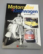 Motorroller & Kleinwagen der fünfziger Jahre (4. Aufl. Gebundene Ausgabe, 2000)