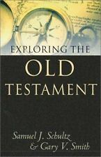 Exploring the Old Testament  by Smith & Exploring the NewTestament Dunnett