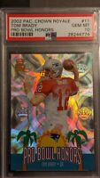 2002 Pacific Crown Royale Pro Bowl Honors Tom Brady #11 PSA 10 🔥GEM MINT 🔥RARE