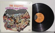 Esquires Get On Up And Get Away LP 1967 Bunky Records BS 300 Soul Doo Wop Vinyl
