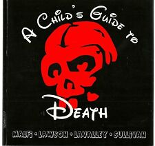 SIGNED A Child's Guide to Death by Malfi, Lawson, Lavalley & Sullivan 1st Ed