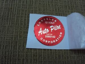 1958-66 Chrysler, Imperial AUTO PILOT DECAL PART #'s 2580142 or 1972446