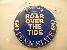 "1975 PENN STATE SUGAR BUTTON/PIN VS ALABAMA, ROAR OVER THE TIDE, 3 1/2"" ROUND"