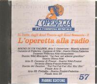 L'OPERETTA ALLA RADIO 2 L'Operetta e la Commedia Musicale n 57 Fabbri CD Editor.