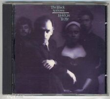THE BLACK SORROWS Hold On To Me - CD -ottime condizioni - good condition