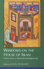 Windows on the House of Islam : Muslim Sources on Spirituality and Religious.