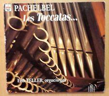CD ALBUM / LES TOCCATAS... - PACHELBEL JOHANN , ERIK FELLER ORGUE / ARION 2001