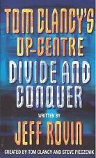 JEFF ROUIN __ TOM CLANCY'S OP-CENTRE __ DIVIDE AND CONQUER __ NEW __ FREEPOST UK