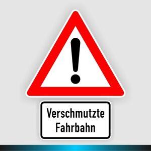 Verkehrsschild 101 Achtung + 1007-35 verschmutzte Fahrbahn StVO reflektierend°