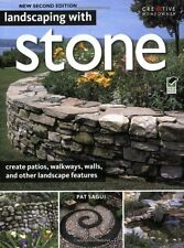 Landscaping with Stone, 2nd (pb) create patios,walkways,walls,landscape features