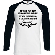 A Aquellos que Salto Hombre Divertido Paracaidismo Camiseta Skydive sin Falling
